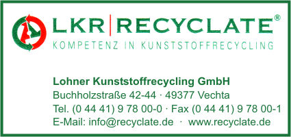 LKR/Recyclate Lohner Kunststoffrecycling GmbH